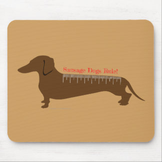 Sausage Dogs Rule Mouse Pad
