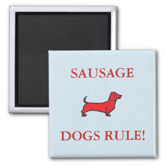 Sausage Dogs Rule! Square Magnet Red