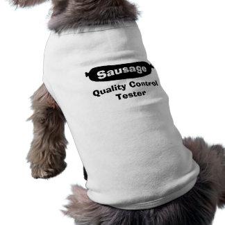 Sausage Quality Control Tester Dog Shirt