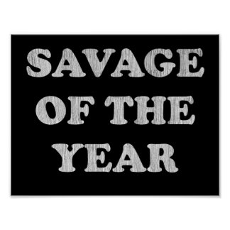 SAVAGE OF THE YEAR POSTER