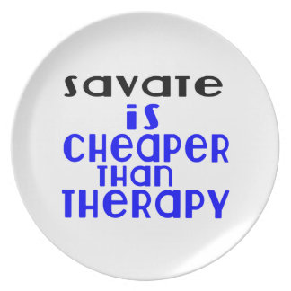 Savate Is Cheaper  Than Therapy Plate