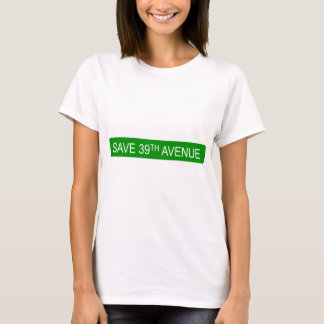 Save 39th Avenue T-Shirt