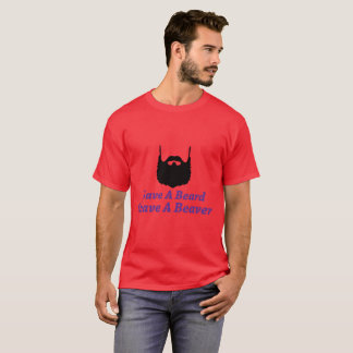 Save A Beard Shave A Beaver Man T-Shirt