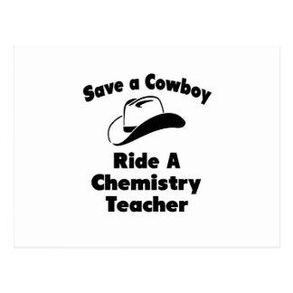 Save a Cowboy .. Ride a Chemistry Teacher Post Cards