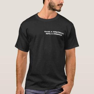 SAVE A FIRETRUCK , RIDE A FIREMAN T-Shirt
