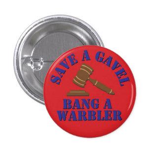 Save a Gavel... 1 Inch Round Button