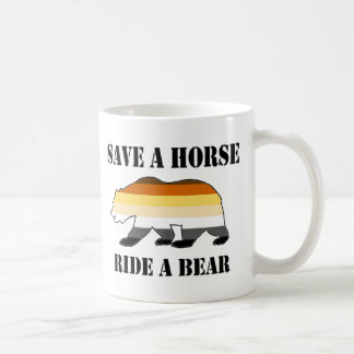 Save a Horse Ride a Bear Coffee Mug