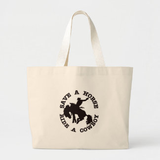 Save A Horse Ride A Cowboy Jumbo Tote Bag