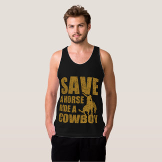 SAVE A HORSE RIDE A COWBOY TANK TOP