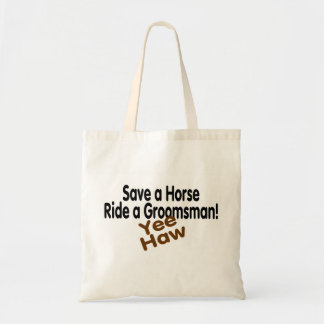 Save A Horse Ride A Groomsman Tote Bags