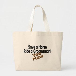 Save A Horse Ride A Groomsman Yee Haw Tote Bag