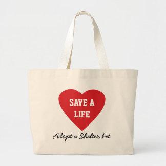 Save a Life-Adopt a Shelter Pet Large Tote Bag
