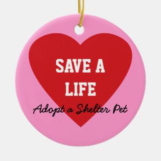Save a Life-Adopt a Shelter Pet Round Ceramic Ornament