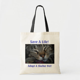 Save A Life! Adopt A Shelter Pet! Tote Bag