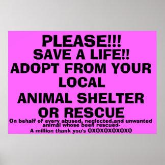 SAVE A LIFE-ADOPT! POSTER