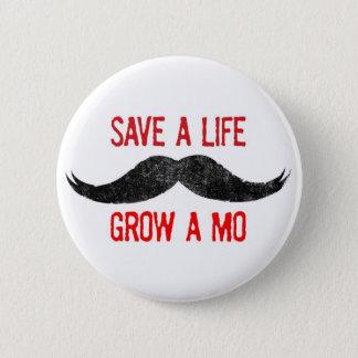 Save A Life - Grow A Mo - Cancer Awareness 2 Inch Round Button