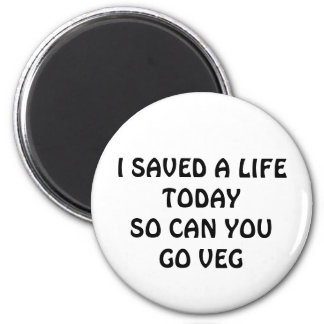 SAVE A LIFE TODAY MAGNET