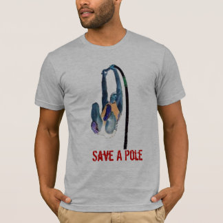 Save a pole, Ride a vaulter T-Shirt