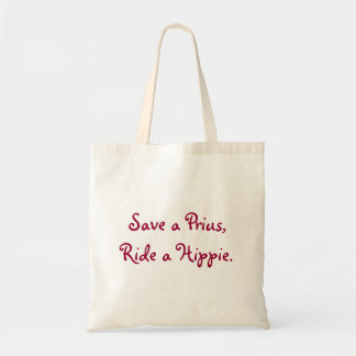 Save a Prius, Ride a Hippie
