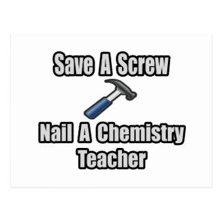 Save a Screw, Nail a Chemistry Teacher Postcard