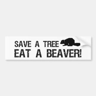 Save a Tree, Eat a Beaver Bumper Sticker