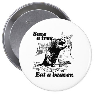 SAVE A TREE -.png 4 Inch Round Button