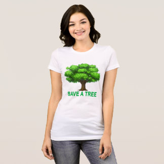Save a Tree ..png T-Shirt