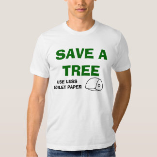 Save A Tree Tee