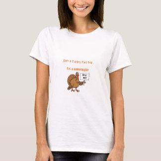 Save a Turkey...Eat a Hamburger! T-Shirt
