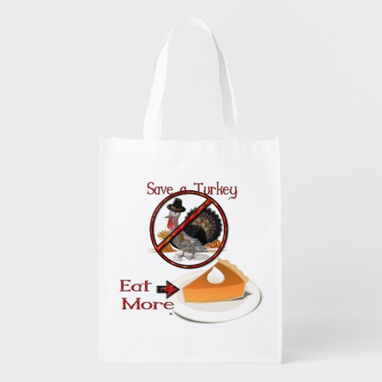 Save a Turkey Eat More Pie Grocery Bags