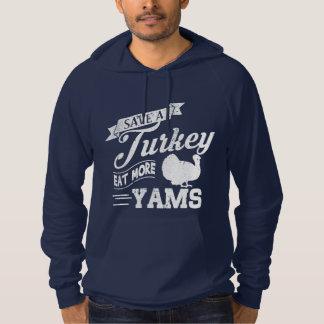 Save a Turkey Eat More Yams Hoodie