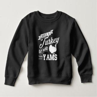 Save a Turkey Eat More Yams Sweatshirt