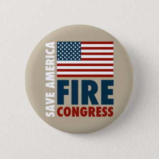 Save America Fire Congress 2 Inch Round Button