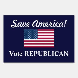 Save America!/Vote REPUBLICAN+U.S. Flag Sign