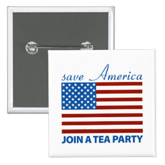 Save American - Join a TEA Party 2 Inch Square Button