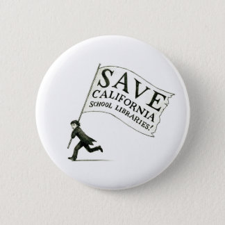 Save California School Libraries - Hugo Cabret 2 Inch Round Button