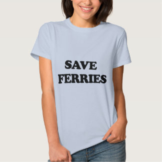 Save Ferries T-shirt