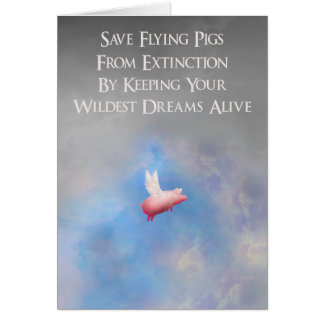 Save flying pigs greeting card