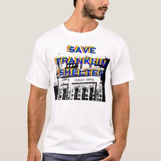 SAVE FRANKLIN SHELTER T-Shirt