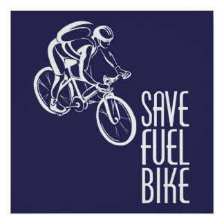 Save Fuel Biking Poster