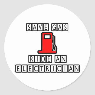 Save Gas...Ride An Electrician Classic Round Sticker