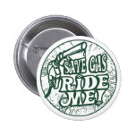 Save Gas Ride Me 2 Inch Round Button
