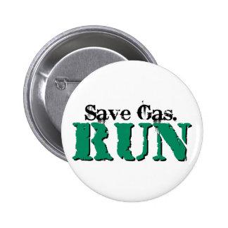 Save Gas. Run Pins