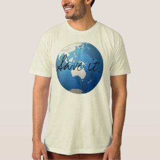 Save it. T-Shirt