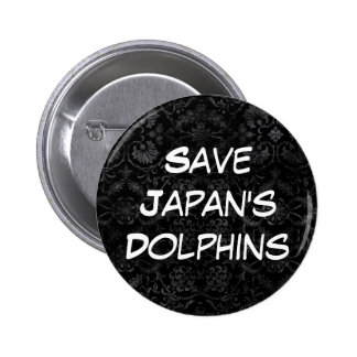 Save Japan's Dolphins 2 Inch Round Button