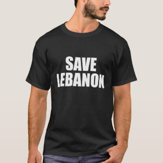 Save Lebanon T-Shirt