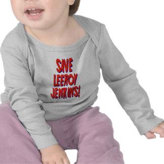 Save Leeroy Jenkins T-shirts