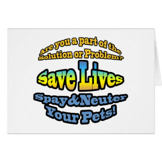 Save Lives Spay Neuter Your Pets Cards