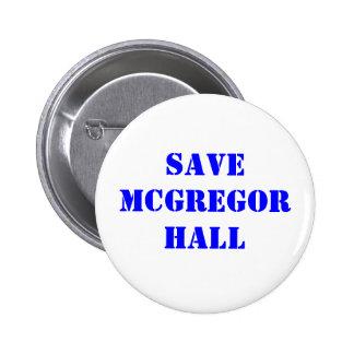 Save McGregor Hall 2 Inch Round Button