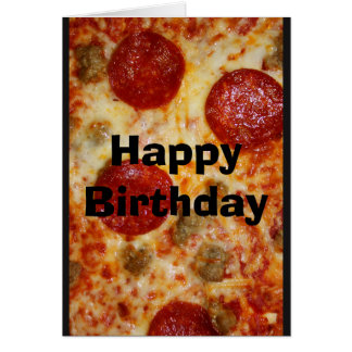 Save Me A Pizza Cake! Birthday Card